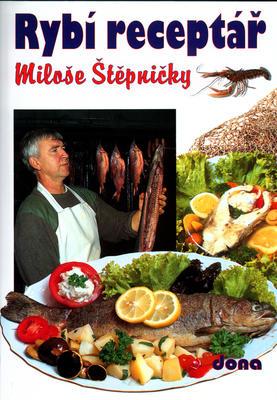 Obrázok Rybí receptář Miloše Štěpničky