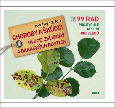 Obrázok Rychlý rádce Choroby a škůdci ovoce, zeleniny a okrasných rostlin