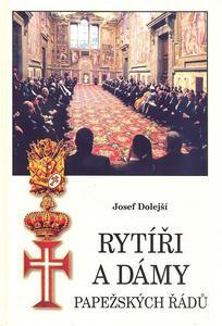 Obrázok Rytíři a dámy papežských řádů