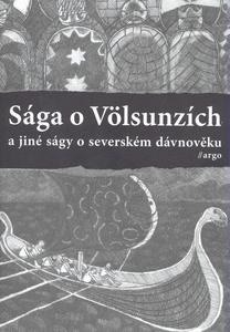 Obrázok Sága o Völsunzích a jiné ságy o severském dávnověku