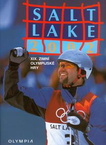 Obrázok Salt Lake 2002  XIX. zimní olympijské hry
