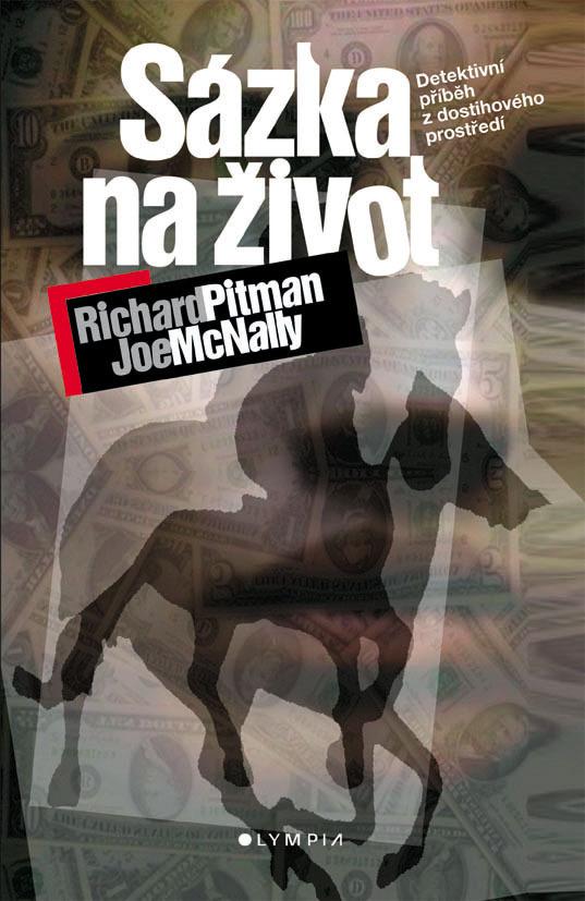 Sázka na život - Joe McNally, Richard Pitman