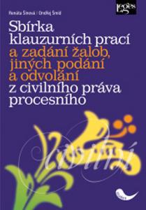 Obrázok Sbírka klauzurních prací a zadání žalob, jiných podání a odvolání z civilního pr
