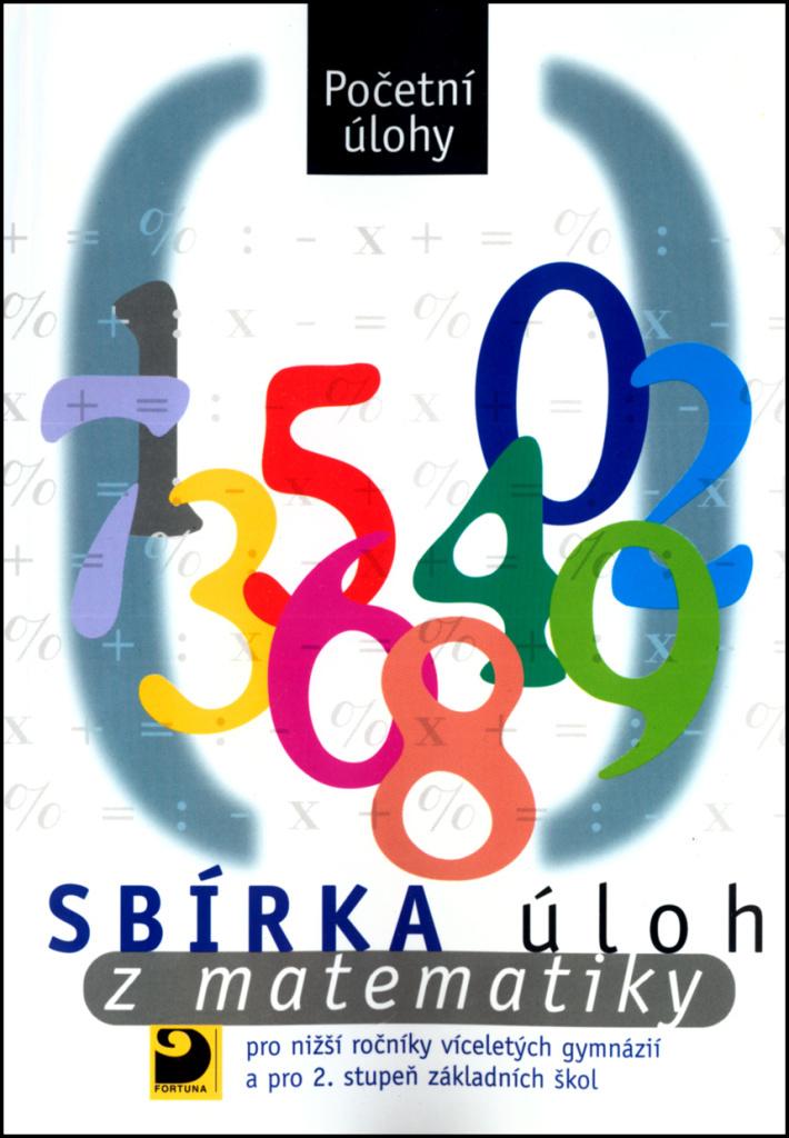 Sbírka úloh z matematiky - Irena Dobiasová, Martin Dytrych