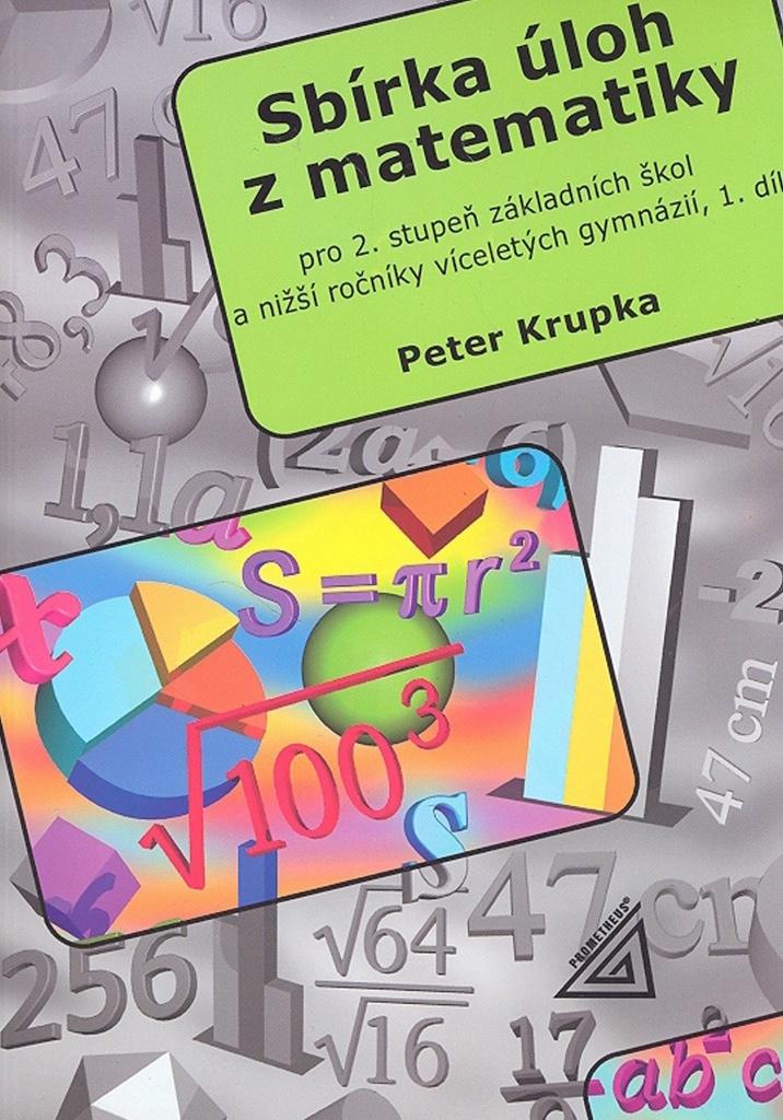 Sbírka úloh z matematiky 1.díl - RNDr. Petr Krupka