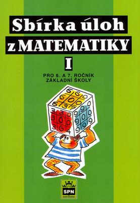 Obrázok Sbírka úloh z matematiky 1 pro 6. a 7. ročník základní školy