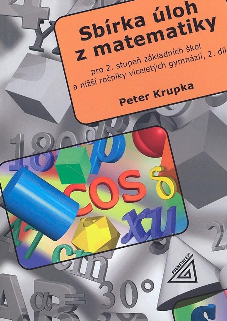 Sbírka úloh z matematiky 2.díl - RNDr. Petr Krupka