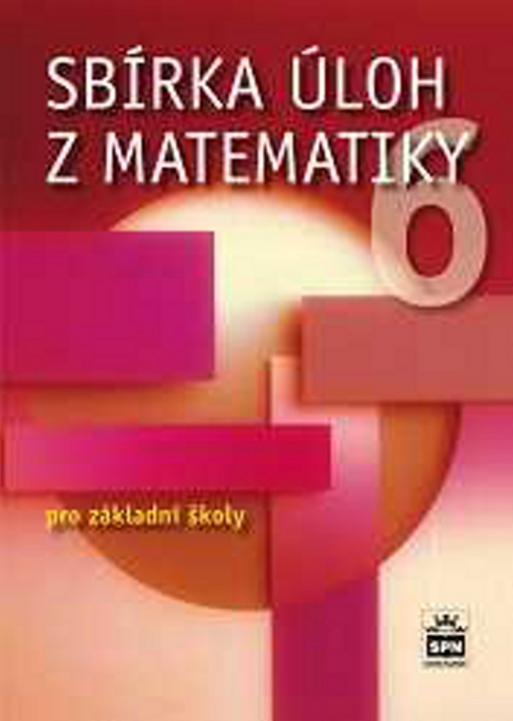 Sbírka úloh z matematiky 6 pro základní školy - Josef Trejbal