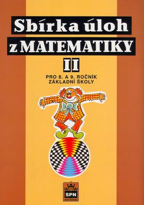 Obrázok Sbírka úloh z matematiky II pro 8.a 9.ročník základních škol