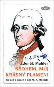 Obrázok Sbohem, můj krásný plameni (W. A. Mozart)