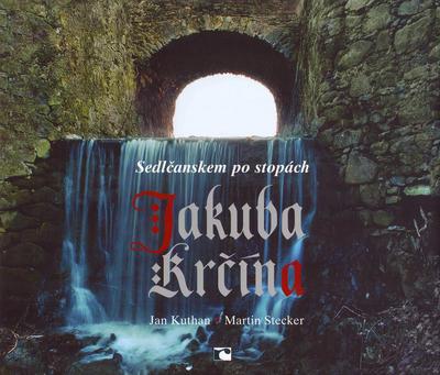 Obrázok Sedlčanskem po stopách Jakuba Krčína