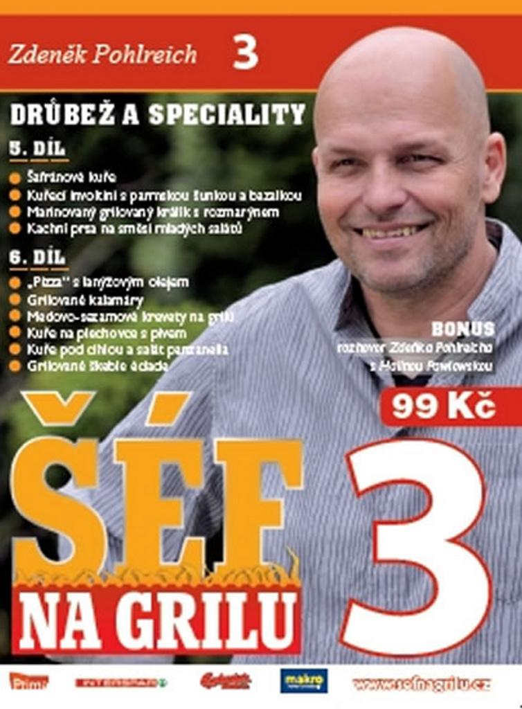 Šéf na grilu 3 - Zdeněk Pohlreich