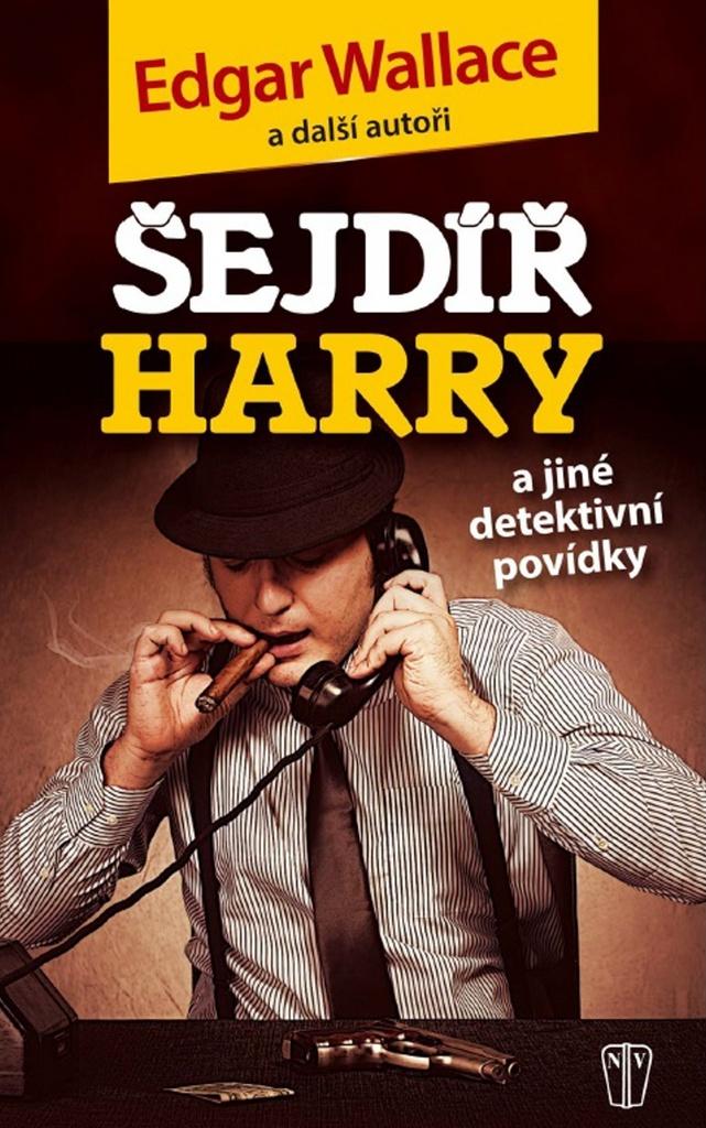 Šejdíř Harry - Edgar Wallace, Kolektiv autorů