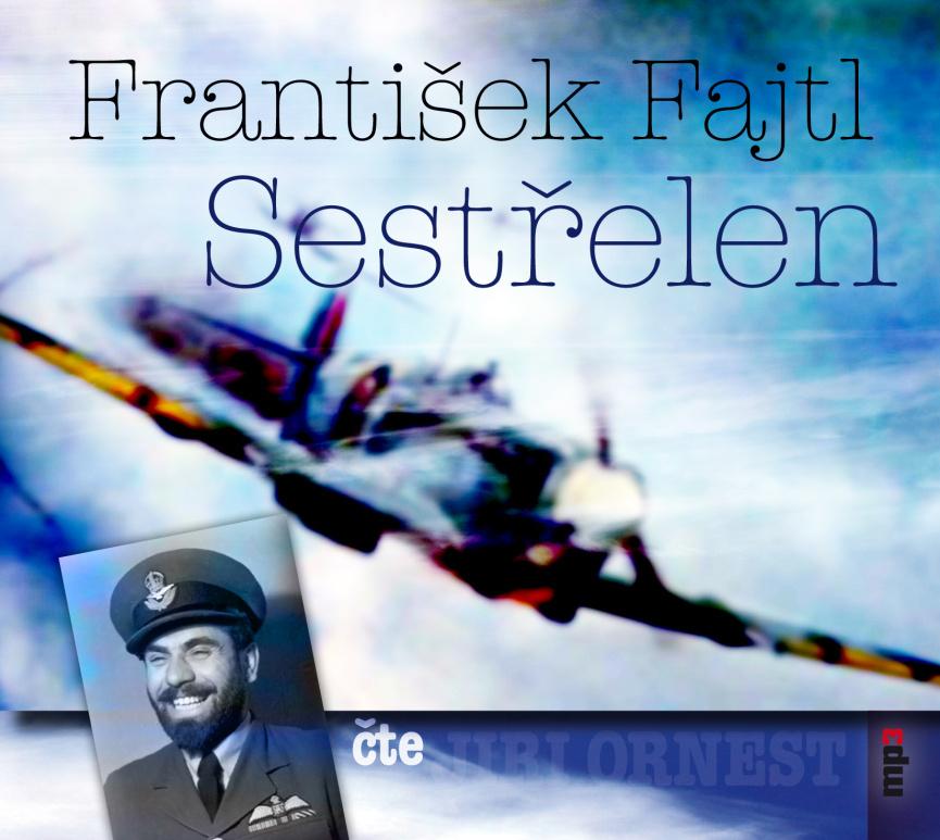 Sestřelen - František Fajtl