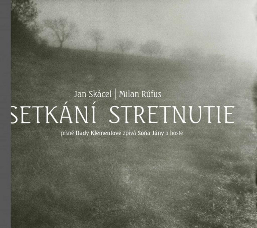 Setkání / Stretnutie - Milan Rúfus, Jan Skácel