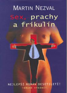Obrázok Sex, prachy a frikulín