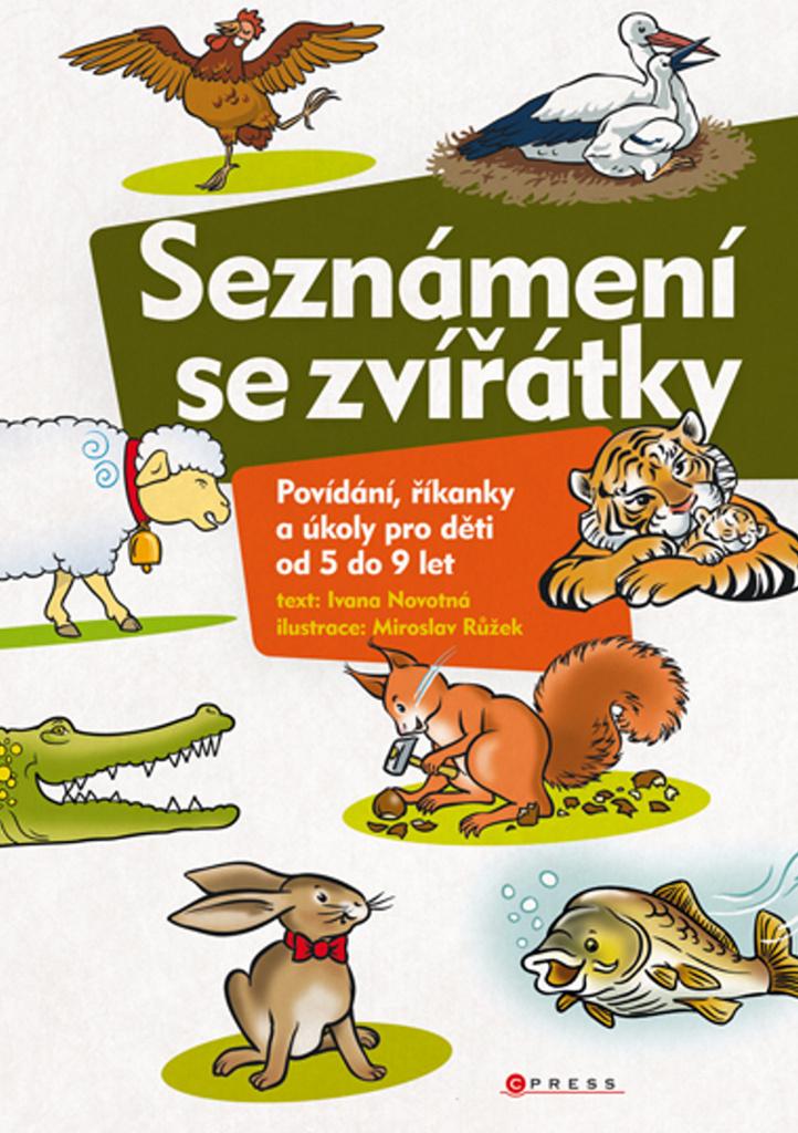 Seznámení se zvířátky - Ivana Novotná