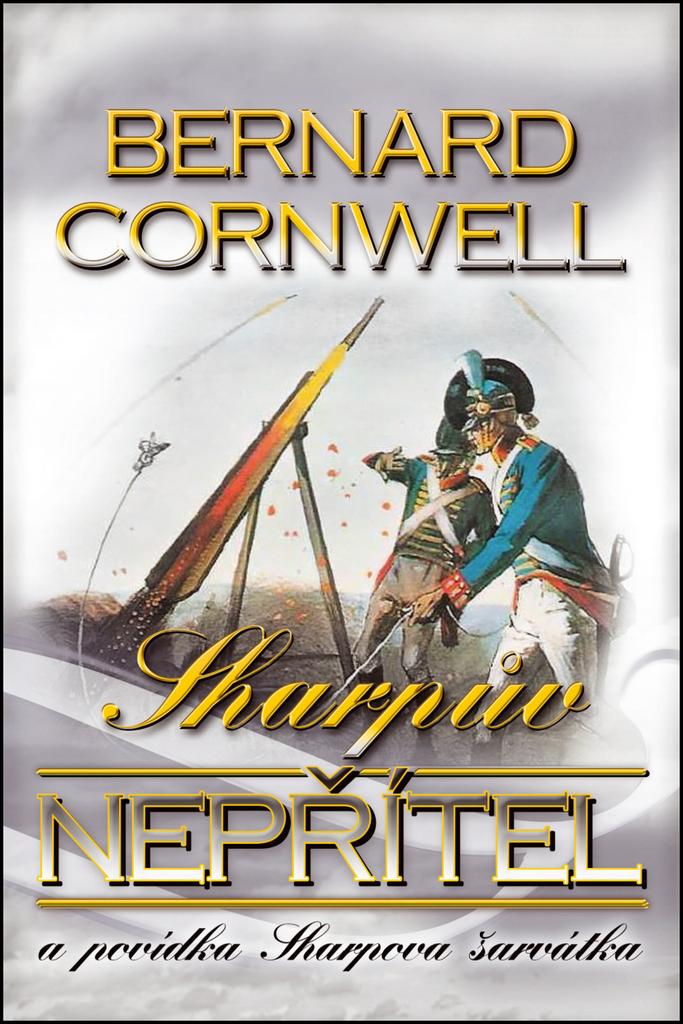 Sharpův nepřítel - Bernard Cornwell