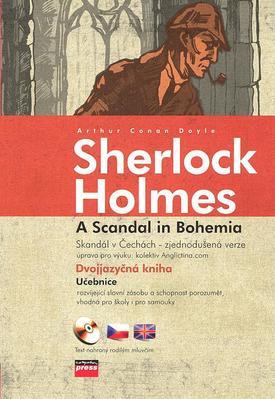 Sherlock Holmes A Scandal in Bohemia Skandál v Čechách