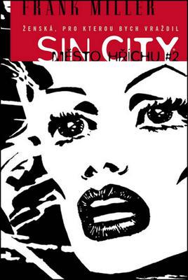 Obrázok Sin City Město hříchu 2 Ženská, pro kterou bych vraždil