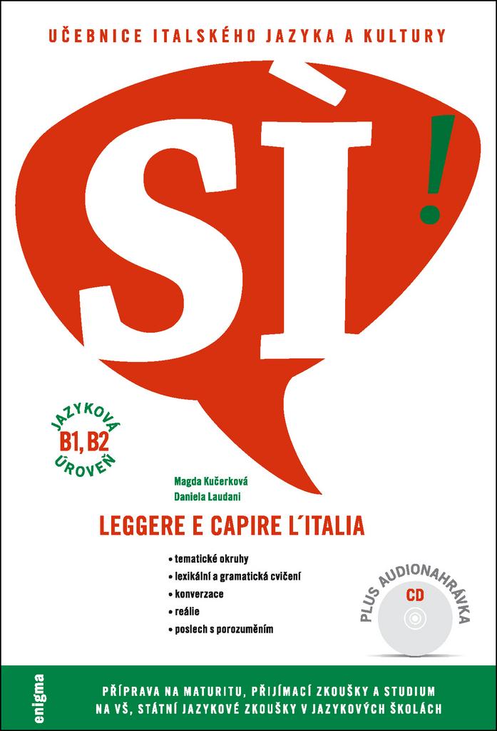 SÍ! Učebnice italského jazyka a kultury - Daniela Laudani, Magda Kučerková