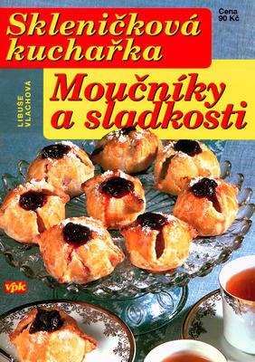 Obrázok Skleničková kuchařka Moučníky a sladkosti
