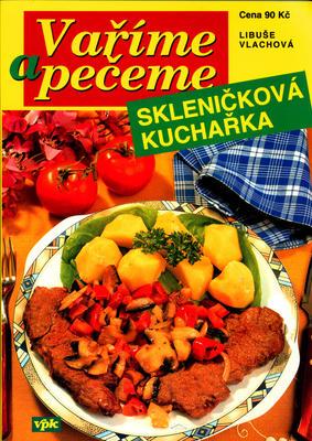 Obrázok Skleničková kuchařka Vaříme a pečeme