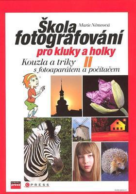 Obrázok Škola fotografování pro kluky a holky II.