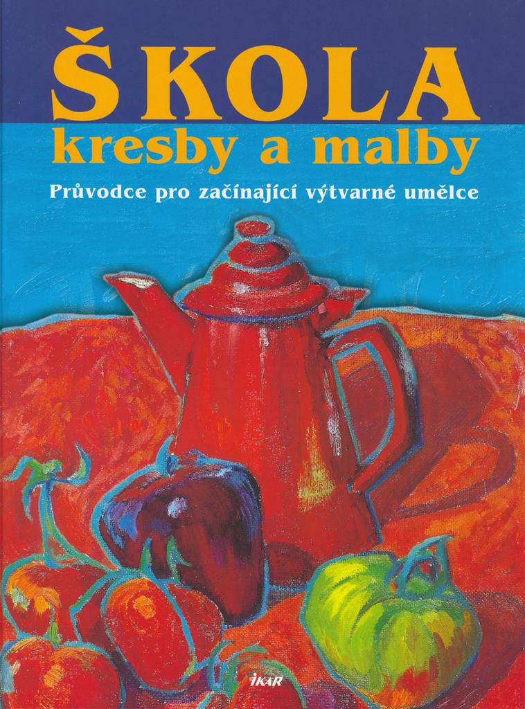Skola Kresby A Malby Knihcentrum Cz