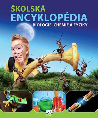 Obrázok Školská encyklopédia biológie, chémie a fyziky