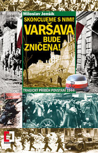 Obrázok Skoncujeme s nimi! Varšava bude zničena!