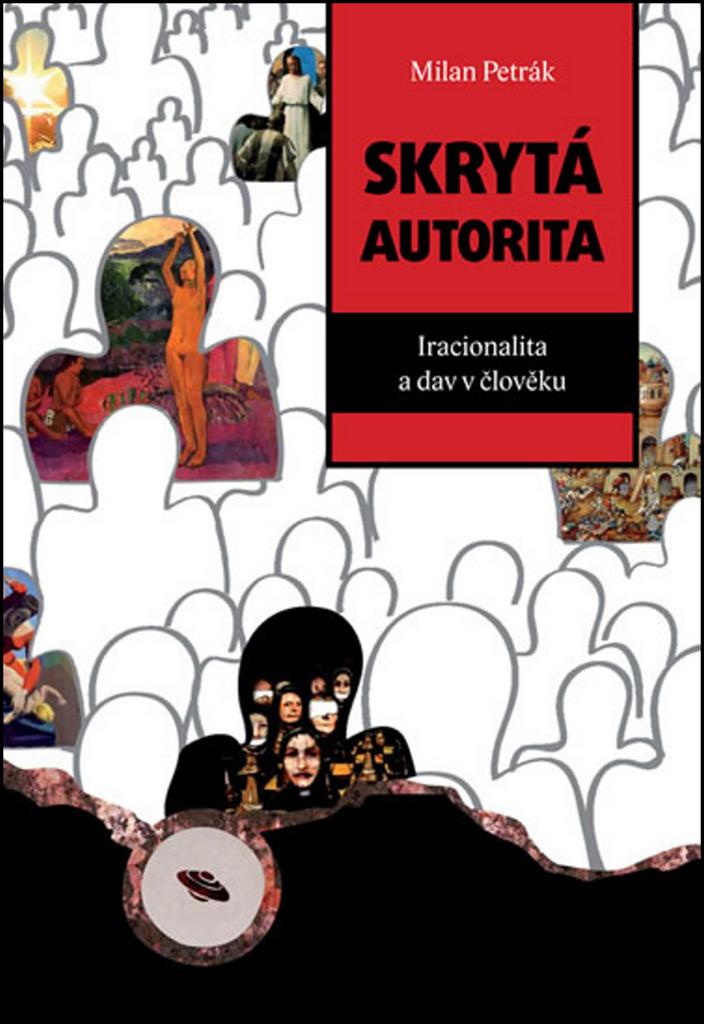 Skrytá autorita - Milan Petrák