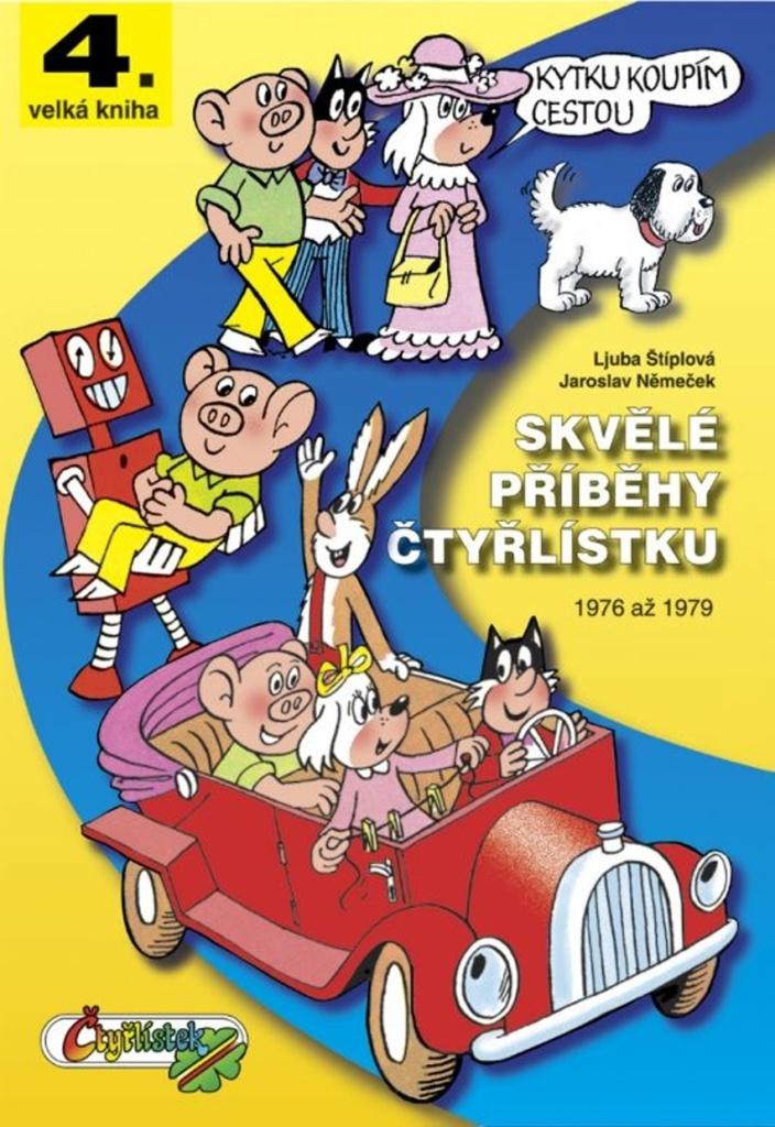 Skvělé příběhy čtyřlístku - Ljuba Štíplová
