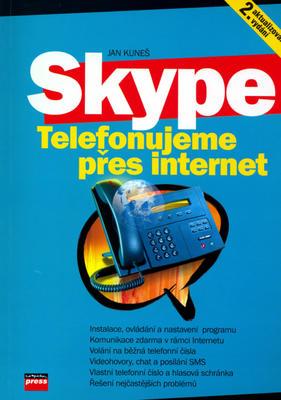 Skype Telefonujeme přes Internet