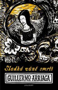Obrázok Sladká vůně smrti
