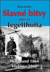 Obrázok Slavné bitvy admirála Tegetthoffa