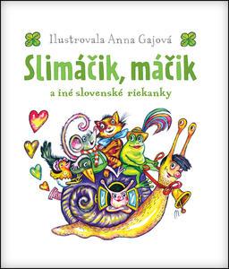 Obrázok Slimáčik, máčik a iné slovenské riekanky