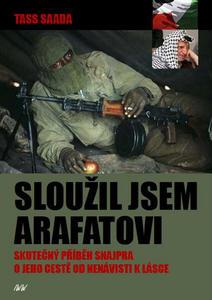 Obrázok Sloužil jsem Arafatovi