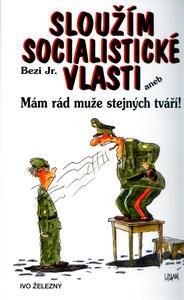 Obrázok Sloužím socialistické vlasti