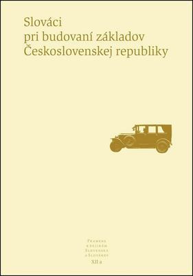 Obrázok Slováci pri budovaní základov Československej republiky