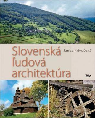 Obrázok Slovenská ľudová architektúra