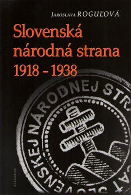 Obrázok Slovenská národná strana 1918 - 1938