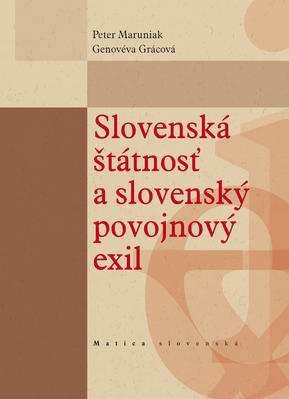 Obrázok Slovenská štátnosť a slovenský povojnový exil