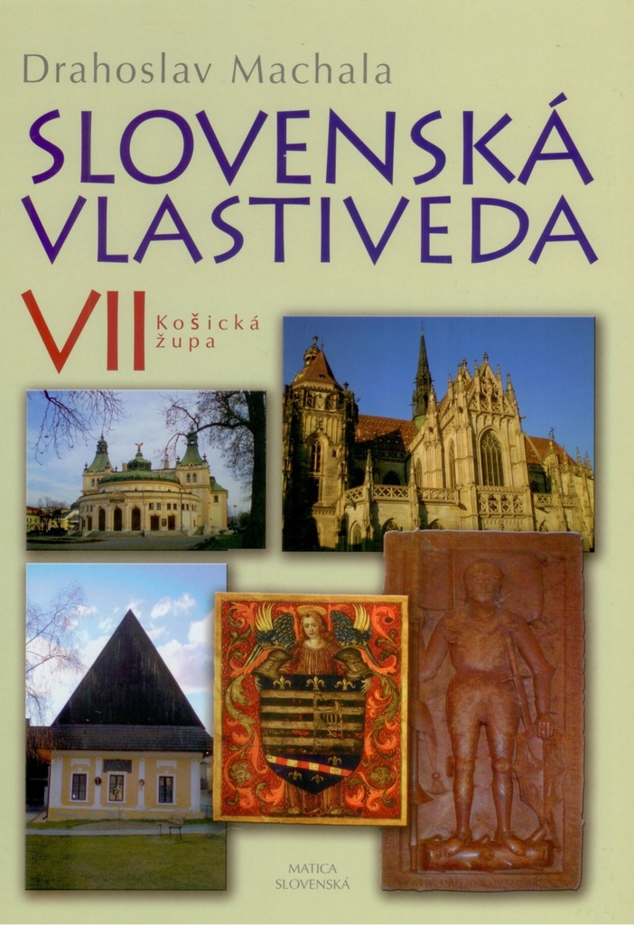 Slovenská vlastiveda VII - Drahoslav Machala