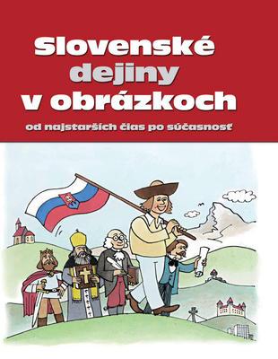 Obrázok Slovenské dejiny v obrázkoch od najstarších čias po súčasnosť