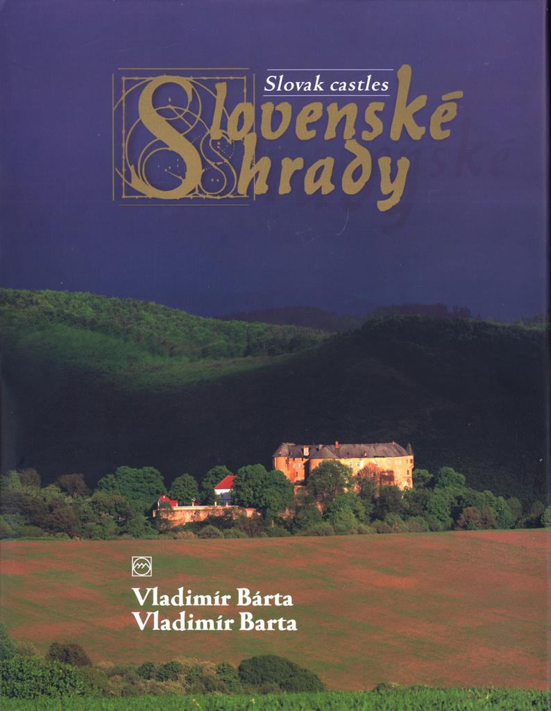 Slovenské hrady - Jaroslav Nešpor