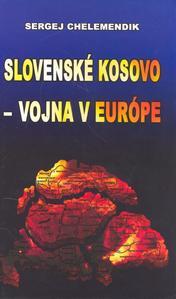 Obrázok Slovenské Kosovo - vojna v Európe