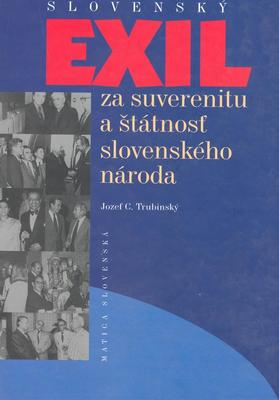 Obrázok Slovenský exil za suverenitu a štátnosť slovenského národa