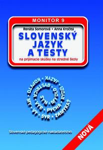 Obrázok Slovenský jazyk a testy na prijímacie skúšky na stredné školy MONITOR 9