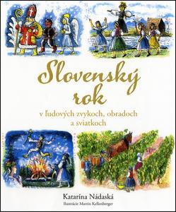Obrázok Slovenský rok v ľudových zvykoch, obradoch a sviatkoch